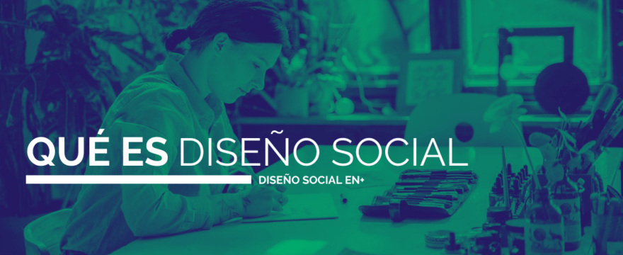 1. Qué es el diseño social