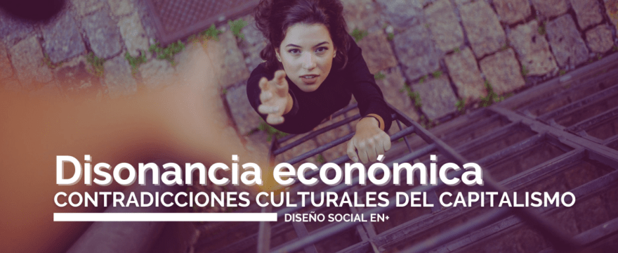 Disonancia económica: contradicciones culturales del capitalismo